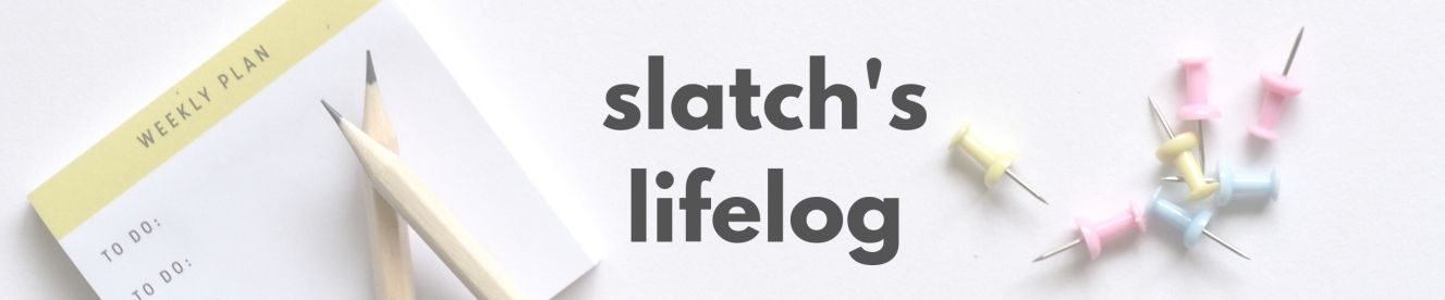 slatch's lifelog